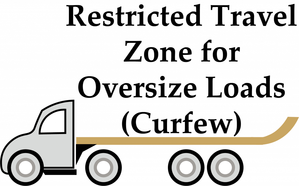 Restricted Travel Zone for Oversize Loads (Curfew)