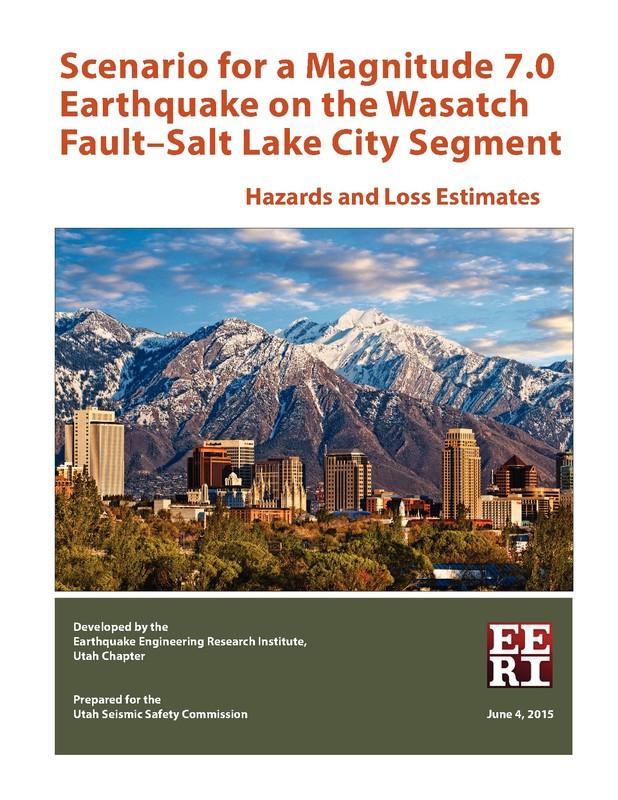 EERI Salt Lake City M7 Earthquake Scenario