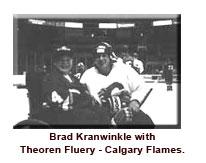 Brad Kranwinkle with Calgary Flames hockey player