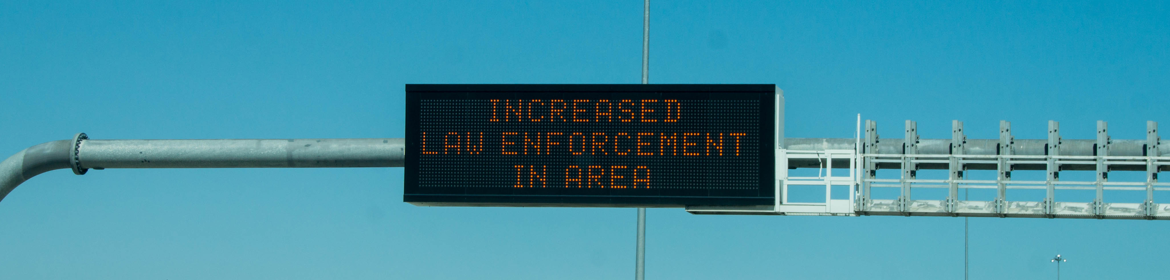 Increased law enforcement in area VMS Signs