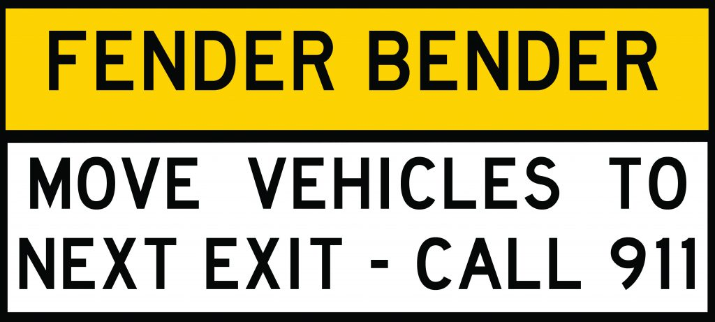 Fender Bender - move vehicles to next exit - call 911