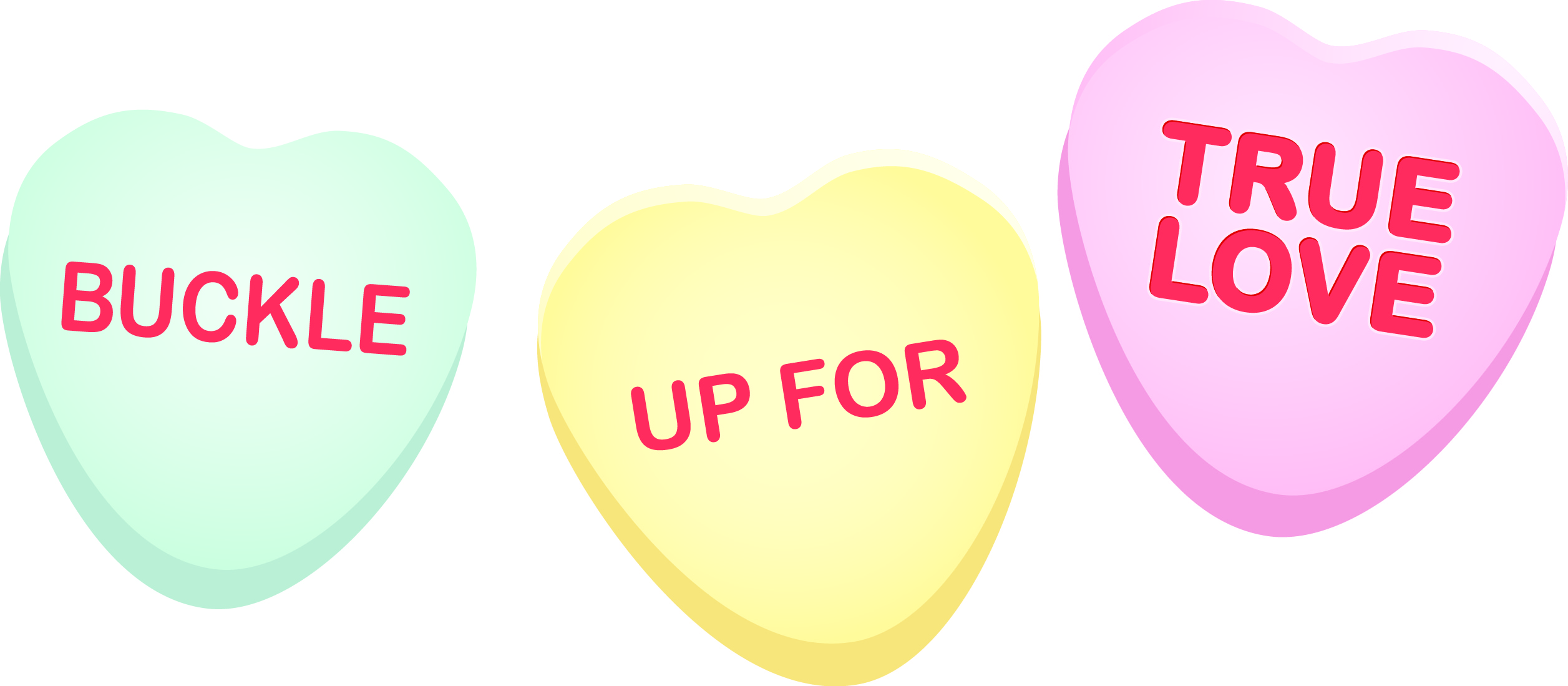 Candy Hearts Spell Out Buckle Up for True Love