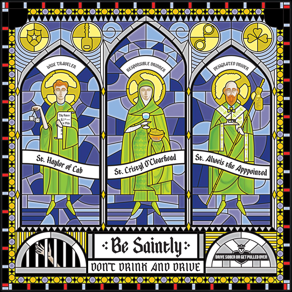 Stained glass version of Be Saintly artwork - never drink and drive