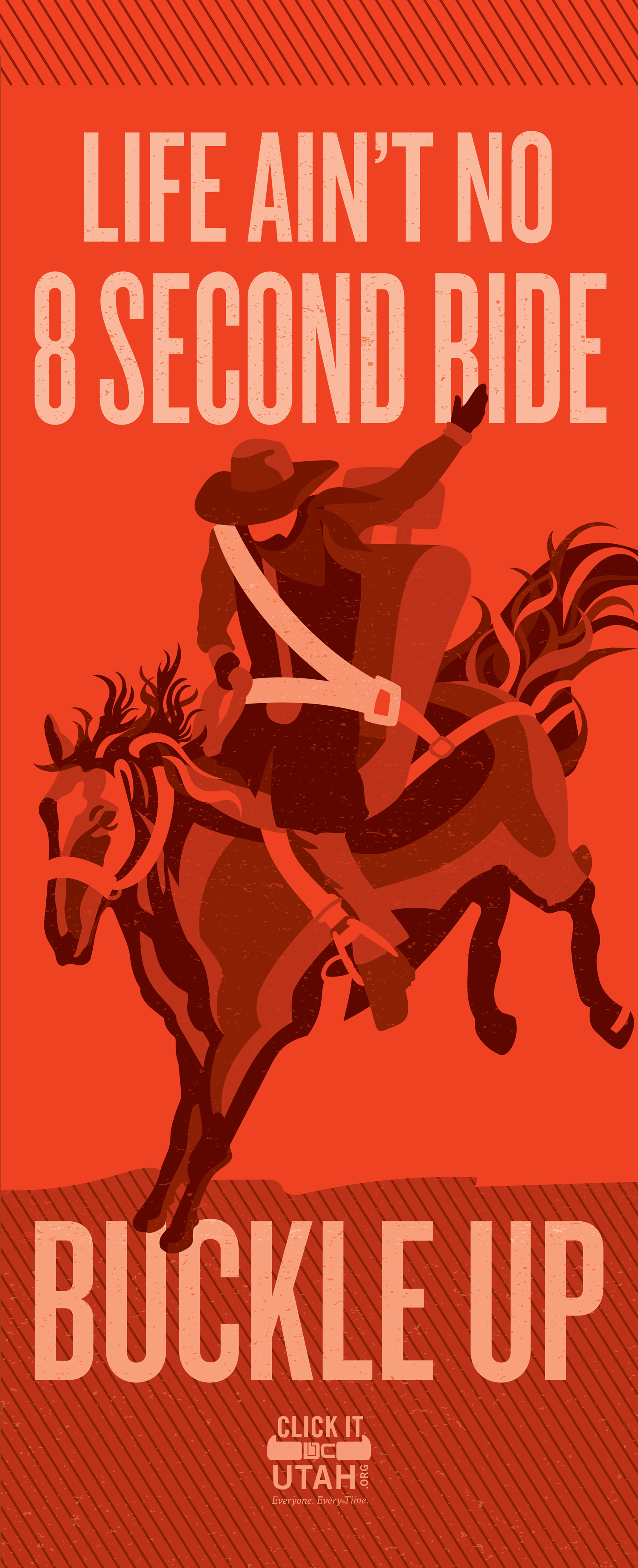 """Graphic of cowboy riding rodeo horse with text """"Life ain't no 8 second ride - buckle up."""""""