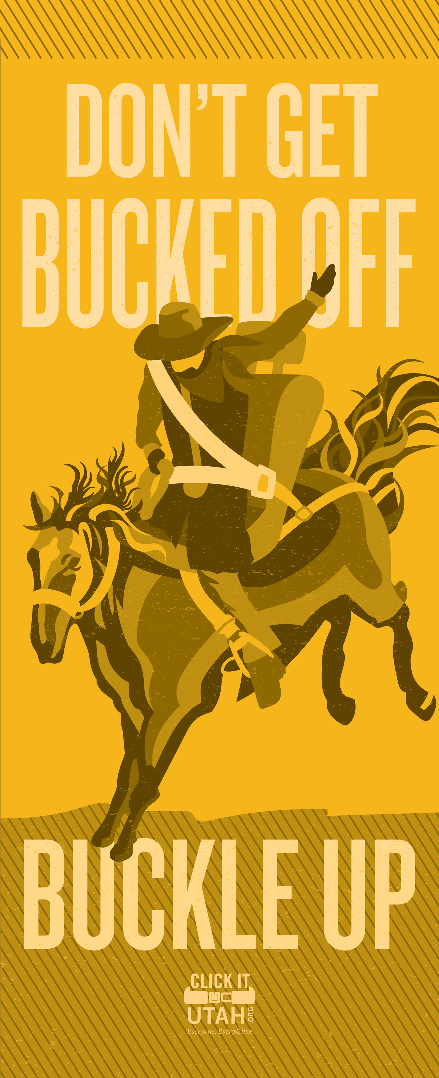 Graphic of a cowboy riding a rodeo horse with text - don't get bucked off. Buckle up.