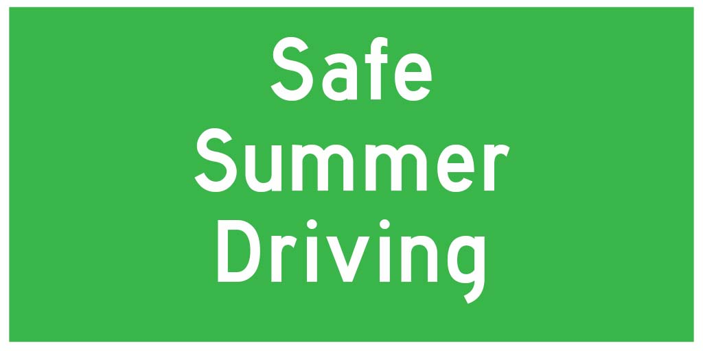 Tips for safe summer driving